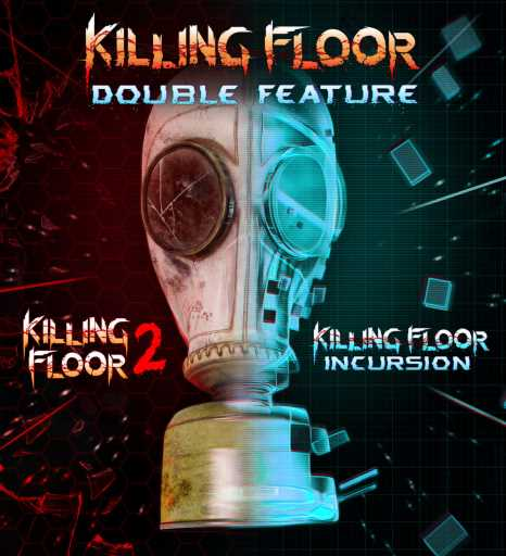 Killing Floor 2 Incursion: Killing Floor: Double Feature Bundles Two Games In One For